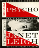 Psycho: Behind the Scenes - Front cover of ''Psycho: Behind the Scenes of the Classic Thriller'' - by Janet Leigh and Christopher Nickens.
