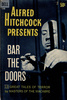 Alfred Hitchcock Presents: Bar the Doors - Front cover of ''Alfred Hitchcock Presents: Bar the Doors''.