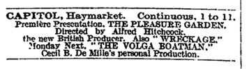 The Pleasure Garden (1925) - newspaper advert - Advertisement from ''The Times'' (16/Apr/1926) for the public premi�re of ''The Pleasure Garden'' at the Capitol, Haymarket, London. The advert appeared again the following day.