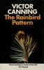 The Rainbird Pattern - Front cover of ''The Rainbird Pattern'' by Victor Canning.